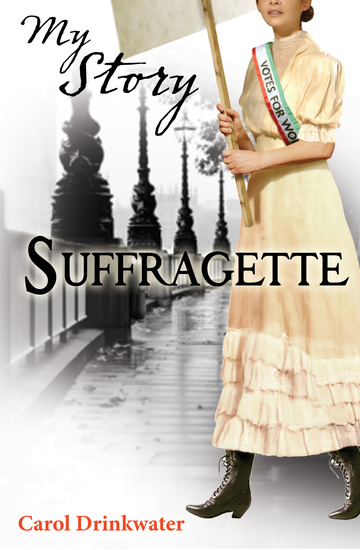 My Story Collection Suffragette Book 16