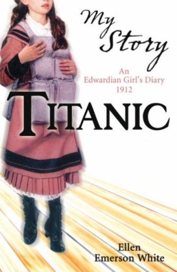 My Story Collection Titanic Book 18