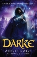 Darke Septimus Heap Book 1 - Septimus Heap collection