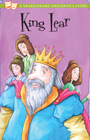 King Lear - The Shakespeare Stories Collection Book 8