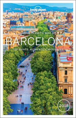 Lonely Planet Best of Barcelona 2018 Travel Guide by Andy Symington, Josephine Quintero