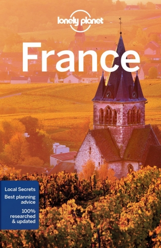 Lonely Planet France (Travel Guide) by Various