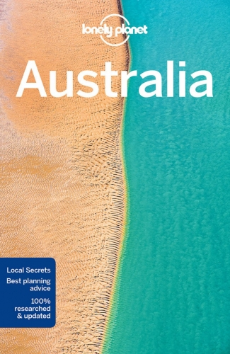 Lonely Planet Australia Travel Guide by Various