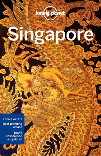 Lonely Planet Singapore - Travel Guide by Ria de Jong