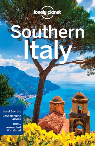 Lonely Planet Southern Italy by Cristian Bonetto, Gregor Clark, Hugh McNaughtan