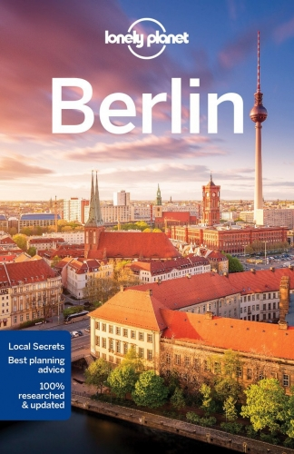 Lonely Planet Berlin (Travel Guide) by Andrea Schulte Peevers
