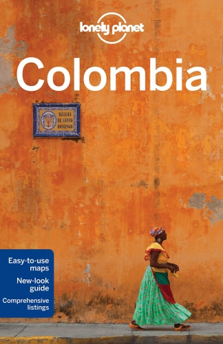 Lonely Planet Colombia (Travel Guide) by Alex Egerton, Tom Masters, Kevin Raub