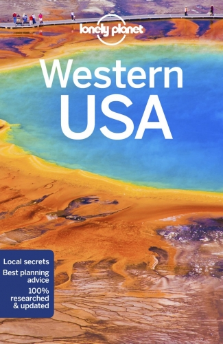 Lonely Planet Western USA Travel Guide by Lonely Planet