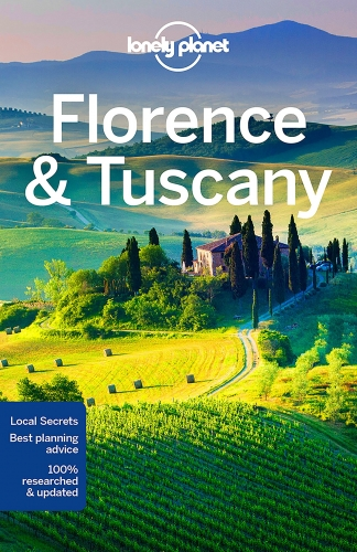 Lonely Planet Florence & Tuscany (Travel Guide) by Nicola Williams, Virginia Maxwell