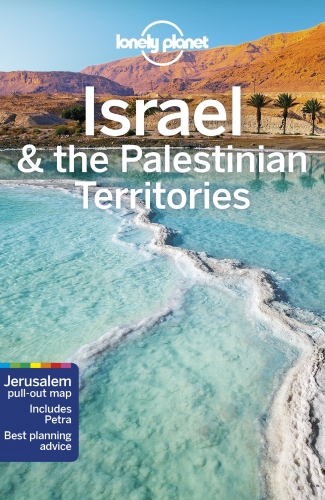 Lonely Planet Israel and the Palestinian Territories Travel Guide by Various
