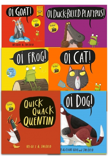 Kes Gray Collection 6 Books Set (Oi Frog, Oi Dog, Quick Quack Quentin, Oi Cat, Oi Goat, Oi Duck-billed Platypus) by Kes Gray (Author), Jim Field (Illustrator)