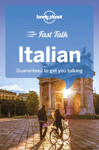 Lonely Planet Fast Talk Italian Phrasebook by Lonely Planet