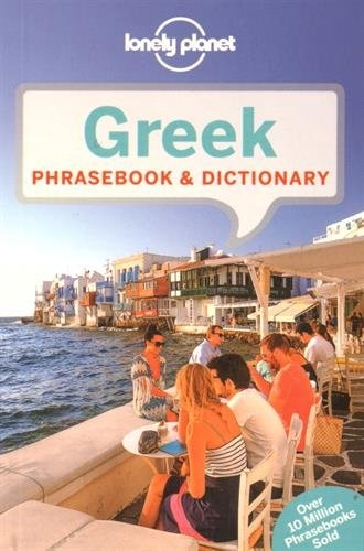 Lonely Planet Greek Phrasebook and Dictionary by Thanasis Spilias