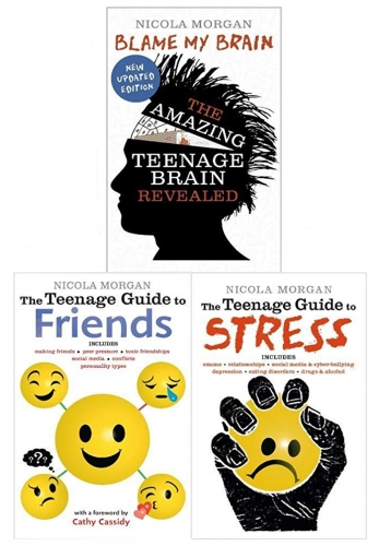 Nicola Morgans Teenage Guide 3 Books Collection Set - Guide to Friends, Guide to Stress, Blame My Brain by Nicola Morgan
