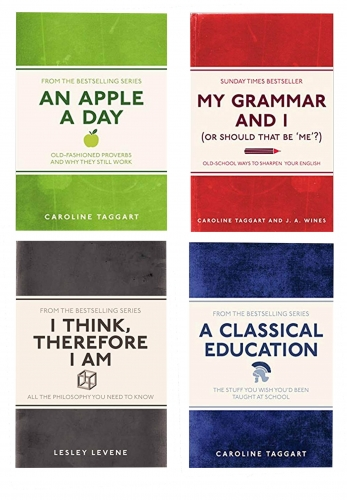 My Grammar and I 4 Book Collection Set (An Apple A Day, A Classical Education, I Think, Therefore I Am, My Grammar And I) by Caroline Taggart & Lesley Levene