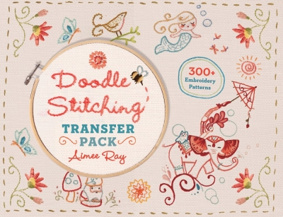 Doodle Stitching Transfer Pack -  300  Embroidery Patterns by Aimee Ray