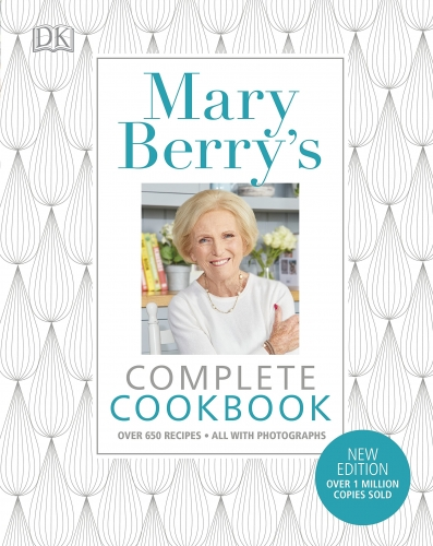 Mary Berry Complete Cookbook over 650 Recipes by Mary Berry