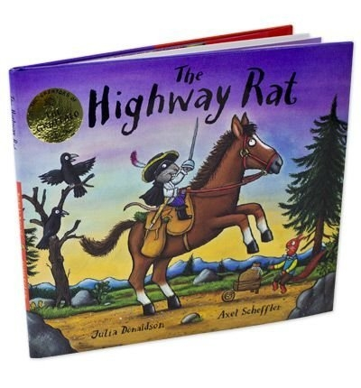 The Highway Rat by Julia Donaldson by Julia Donaldson