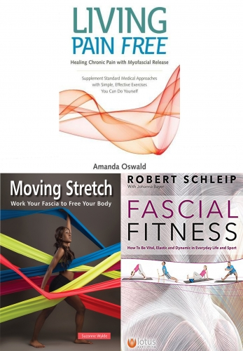 Fascial Fitness, Moving Stretch, Living Pain 3 Books Collection Set by Robert Schleip, Suzanne Wylde, Amanda Oswald