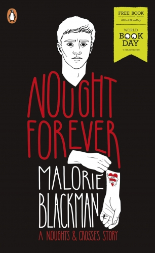Malorie Blackman Nought Forever - A Noughts and Crosses Story World Book Day 2019 by Malorie Blackman