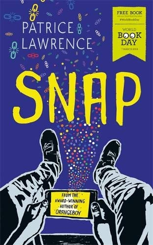 Patrice Lawrences Snap World Book Day 2019 by Patrice Lawrence