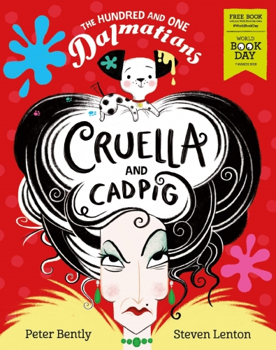 The Hundred and One Dalmatians Cruella and Cadpig by Peter Bently and Steven Lenton