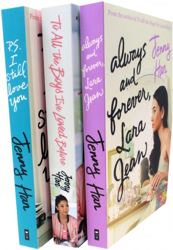 Jenny Han To All The Boys Complete Collection 3 Books Set Collection (All The Boys I've Loved Before, Always and Forever, I Still Love You) by Jenny Han