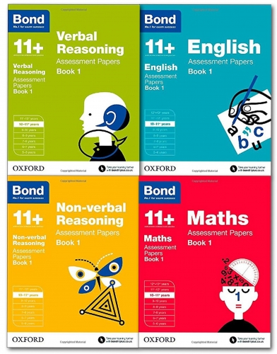 Oxford Bond 11+ 10-11 Year, Assessment Papers Book 1 Verbal Reasoning, Non-Verbal Reasoning, English, Maths by Bond