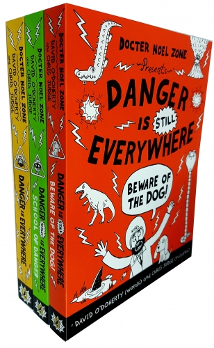 Docter Noel Zone Danger is Everywhere Series 3 Books Collection Set - School of Danger, Beware of the Dog, Danger is Everywhere by
