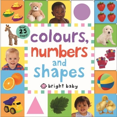 Colours, Numbers and Shapes Bright Baby Lift-the-Flap Tab Books by Roger Priddy