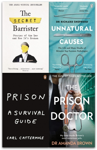 Prison, The Secret Barrister, Unnatural Causes, The Prison Doctor 4 Books Collection Set by Carl Cattermole, Dr Richard Shepherd, The Secret Barrister, Dr Amanda Brown