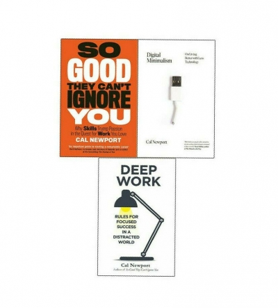 Cal Newport Collection 3 Books Set Deep Work, Digital Minimalism, So Good They Cant Ignore You by Cal Newport