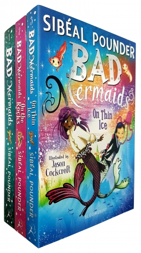 Bad Mermaids 3 Books Collection Set Bad Mermaids on Thin Ice, Bad Mermaids on the Rocks, Bad Mermaids by Sibeal Pounder