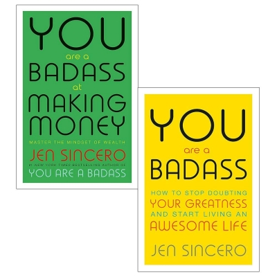 You are a Badass Collection 2 Books Set How to Stop Doubting Your Greatness and Start Living an Awesome Life, You Are a Badass at Making Money by Jen Sincero