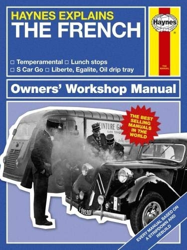 Haynes Explains The French Owners Workshop Manual by Boris Starling