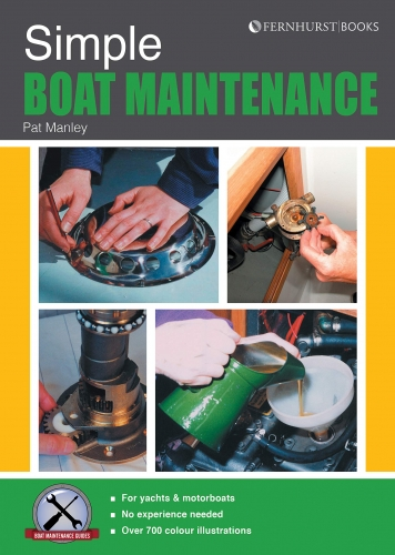 Simple Boat Maintenance - Boat Maintenance Guides by Pat Manley