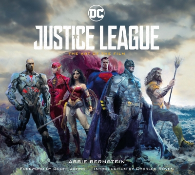 Justice League The Art of the Film by Abbie Bernstein
