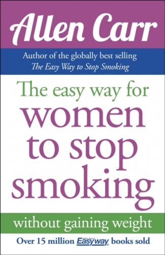 The Easyway for Women to Stop Smoking by Allen Carr