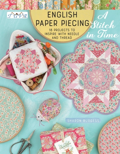English Paper Piecing A Stitch In Time by Sharon Burgess