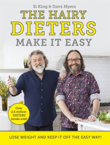 The Hairy Dieters Make It Easy - Lose weight and keep it off the easy way by Hairy Bikers