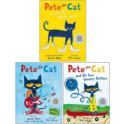 Pete the Cat Series 3 Books Collection Set By Eric Litwin - I Love My White Shoes, Rocking in My School Shoes, Pete the Cat and his Four Groovy Button by James Dean and Eric Litwin