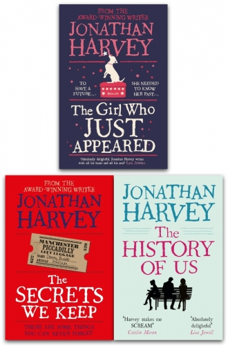 Jonathan Harvey 3 Books Collection Set - The Girl Who Just Appeared, The Secrets We Keep, The History of Us by Jonathan Harvey