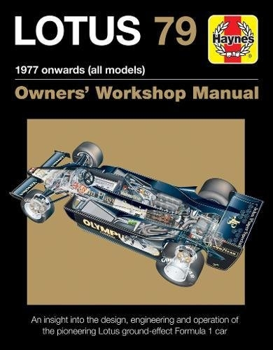 Lotus 79 1978 Onwards - Haynes Owners Manual by Andrew Cotton