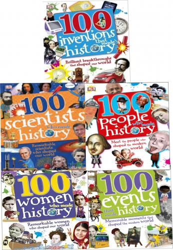 100 History Series 5 Books Collection Set (100 People Who Made History, 100 Events, 100 Inventions, 100 Scientists, 100 Women) by DK, Andrea Mills
