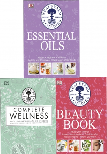 Neals Yard Remedies Collection 3 Books Set (Essential Oils, Complete Wellness, Beauty Book) by