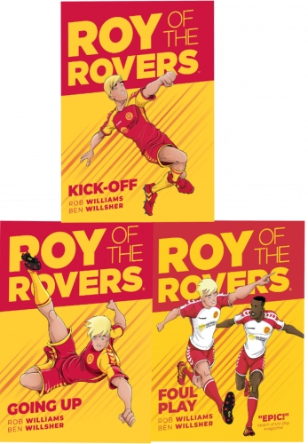 Roy of the Rovers Graphic Novel 3 Books Collection Set (Kick-Off, Foul Play, Going Up) by Rob Williams, Ben Willsher
