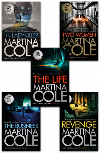 Martina Cole Collection 5 Books Set - Business, Ladykiller, Life, Revenge, Two Women by Martina Cole