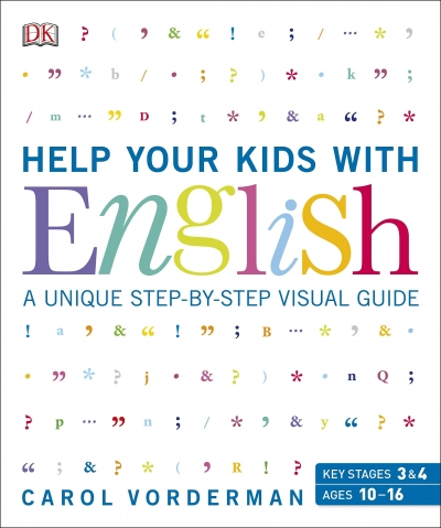 Help Your Kids with English, Ages 10-16 (Key Stages 3-4) by DK