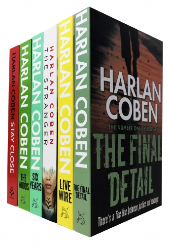 Harlan Coben Collection 6 Books Set - Stay Close, The Woods, Six Years, The Stranger, Live Wire, The Final Detail by Harlan Coben