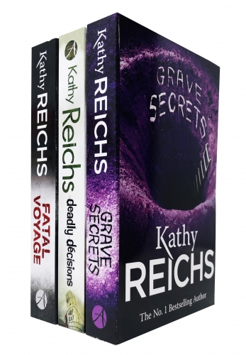 The Temperance Brennan Series 3 Books Collection Set By Kathy Reichs (Grave Secrets, Deadly Decisions, Fatal Voyage) by Kathy Reichs
